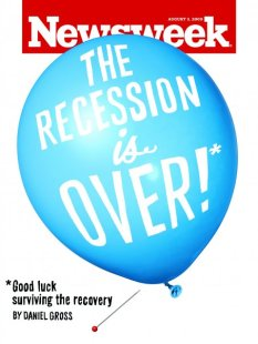 Recession is Over! (Courtesy - Newsweek)